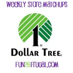 Coupons For Dollar Tree Matchups 2/10-2/16