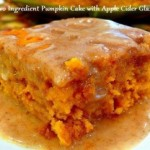 Recipe: 2-Ingredient Pumpkin Cake with Apple Cider Glaze